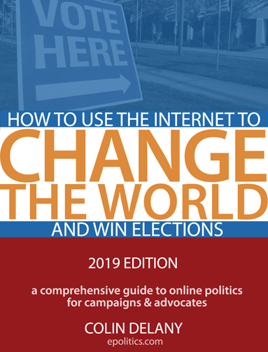 How to Use the Internet to Change the World - and Win Elections